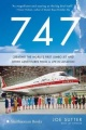 747: Creating the World's First Jumbo Jet and Other Adventures from a Life in Aviation by Joe Sutter & Jay Spenser