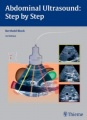 Abdominal Ultrasound: Step by Step by Berthold Block