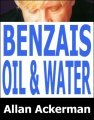 Benzais Oil & Water