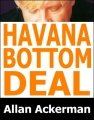 Havana Bottom Deal