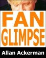 Fan Glimpse by Allan Ackerman