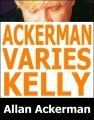 Ackerman Varies Kelly