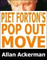 Piet Forton's Pop-Out Move