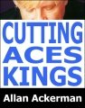 Cutting Aces & Kings
