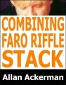 Combining the Faro and Riffle Stack