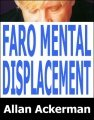 Faro Mental Displacement by Allan Ackerman