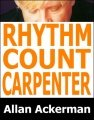 Rhythm Count Carpenter