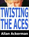 Twisting the Aces