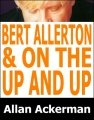 Bert Allerton Move & On The Up And Up