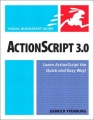 ActionScript 3.0: Visual QuickStart Guide by Derrick Ypenburg
