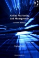 Airline Marketing and Management by Stephen A. Shaw