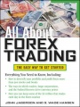 All About Forex Trading by John Jagerson & S. Wade Hansen