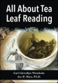 All About Tea Leaf Reading by Carl Llewellyn Weschcke & Carl Llewellyn Slate