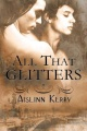 All That Glitters by Aislinn Kerry