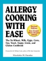 Allergy Cooking with Ease: The No Wheat, Milk, Eggs, Corn, and Soy Cookbook by Nicolette M. Dumke