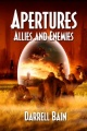 Allies and Enemies - Apertures Book Two by Darrell Bain