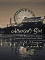 Altar(ed) Girl: One Woman's True Story of Confronting Clergy Sexual Abuse by C. M. Morgan