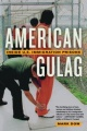 American Gulag: Inside U.S. Immigration Prisons by Mark Dow