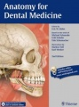 Anatomy for Dental Medicine by Eric W. Baker & Michael Schuenke & Erik Schulte