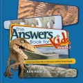 Answers Book for Kids Volume 2: 22 Questions from Kids on Dinsaurs and the Flood of Noah by Ken Ham & Cindy Malott