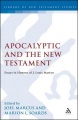 Apocalyptic and the New Testament: Essays in Honor of J. Louis Martyn by Marion L. Soards