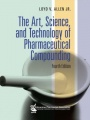 Art, Science, and Technology of Pharmaceutical Compounding, The 4e by Loyd V. Allen