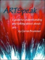 ARTSpeak by Carrie Brummer