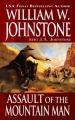 Assault of the Mountain Man by William W. Johnstone & J. A. Johnstone