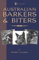 Australian Barkers and Biters (A Vintage Dog Books Breed Classic - Australian Cattle Dog) by Robert Kaleski