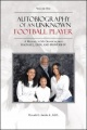 Autobiography of an Unknown Football Player: A Message to My Grandchildren Rachael, Erin, and Proverb Iv by Proverb G. Jacobs Ed. D. Jr.