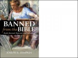 Banned From The Bible: Books Banned, Rejected, And Forbidden by Joseph B. Lumpkin