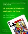 Le syst�me d'ench�res am�ricain de base by Chris Hasney & Jerry Pottier & Alain Lacourse