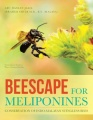 Beescape for Meliponines: Conservation of Indo-Malayan Stingless Bees by Abu Hassan Jalil