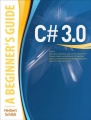 C# 3.0: A Beginner's Guide by Herbert Schildt