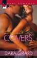 Beneath the Covers by Dara Girard