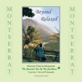 Beyond Relaxed: Precious Time in Montserrat by A. Dawson & D. Jensen
