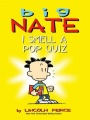 Big Nate: I Smell a Pop Quiz! by Lincoln Peirce