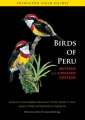 Birds of Peru: Revised and Updated Edition by Thomas S. Schulenberg & Douglas F. Stotz & Daniel F. Lane