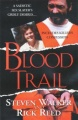 Blood Trail by Steven Walker & Rick Reed