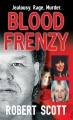 Blood Frenzy by Robert Scott