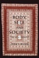 Body, Self, and Society: The View from Fiji by Anne E. Becker