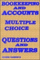 Bookkeeping and Accounts, Multiple Choice Questions & Answers by Moses B. Carson