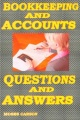 Bookkeeping and Accounts, Questions & Answers by Moses B. Carson