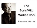 The Boris Wild Marked Deck Lecture Notes by Boris Wild