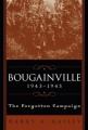 Bougainville, 1943-1945: The Forgotten Campaign by Harry A. Gailey