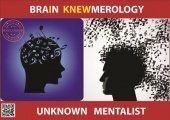Brain Knewmerology by Unknown Mentalist