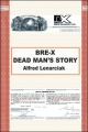 Bre-x: Dead Man's Story? by Alfred Lenarciak
