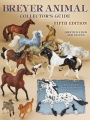 Breyer Animal Collector's Guide, 5th Edition by Felicia Browell