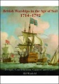 British Warships in the Age of Sail 1714-1792: Design, Construction, Careers and Fates by Rif Winfield