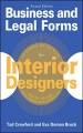 Business and Legal Forms for Interior Designers, Second Edition by Tad Crawford & Eva Doman Bruck
